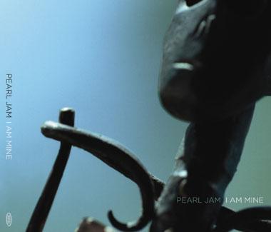 Pearl_Jam_-_I_Am_Mine_album_cover
